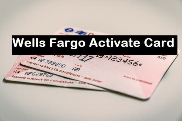 Activate Wells Fargo Card (Credit and Debit card) - Applescoop